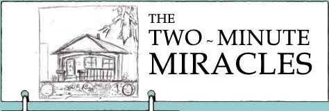 The Two-Minute Miracles - header